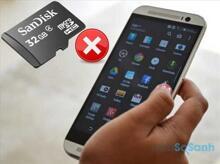 Nguyên nhân điện thoại không nhận được thẻ nhớ