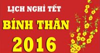 Thông báo chính thức về Lịch nghỉ Tết Nguyên Đán Bính Thân 2016