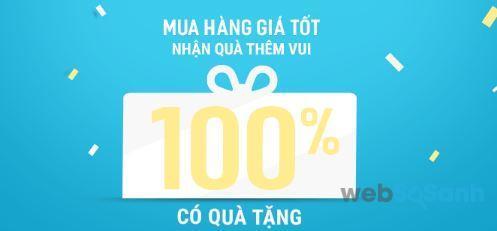 Mua hàng giá tốt nhận quà thêm vui 100% có quà tặng