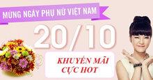 Tổng hợp khuyến mãi hấp dẫn và ưu đãi khủng mừng ngày Phụ nữ Việt Nam 20/10