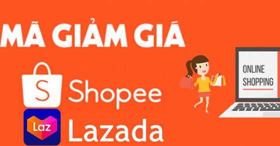 Tổng hợp mã giảm giá Lazada và Shopee tháng 11/2019