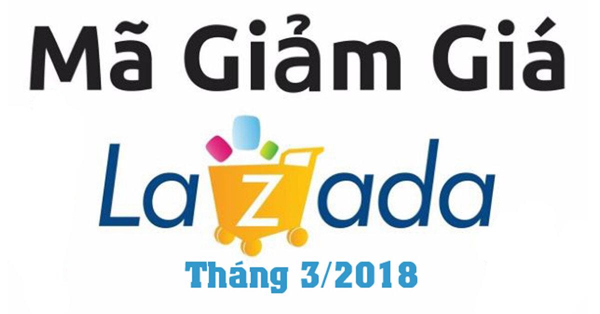 Tổng hợp voucher mã giảm giá Lazada tốt nhất tháng 3/2018 – Áp dụng được cho hầu hết các sản phẩm