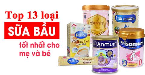 top-13-sua-bau-tot-de-uong-khong-tao-bon-vao-con-chu-khong-vao-me-co-the-ban-chua-biet-