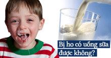 Trẻ bị cúm bị ho không nên uống sữa vì càng uống càng nhiều đờm lợm giọng ?