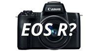 Trên tay Canon EOS R: máy ảnh mirrorless Full-frame đầu tiên của Canon