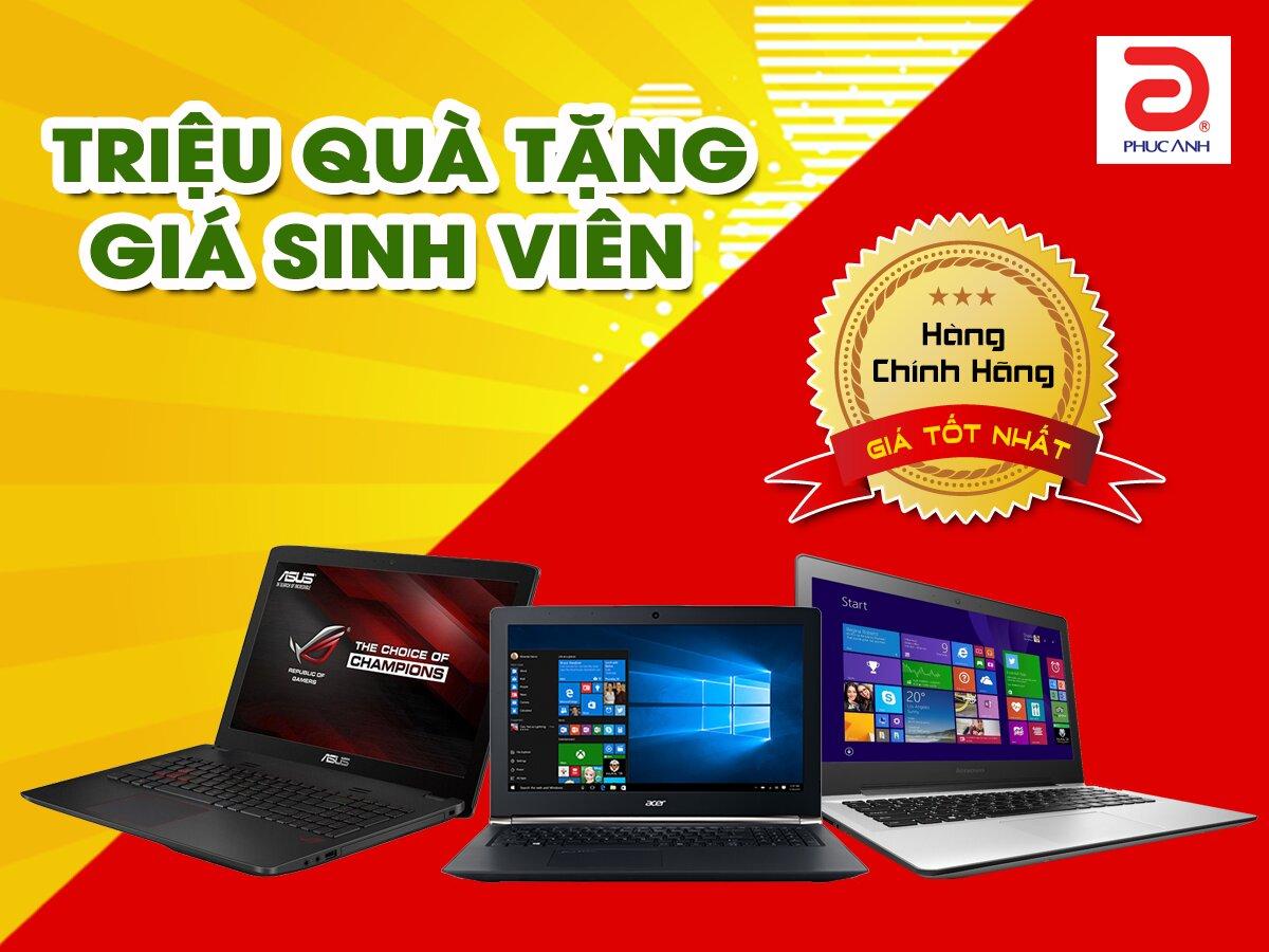 """""""Triệu quà tặng, giá sinh viên"""" dành cho khách hàng mua laptop tại Phúc Anh"""
