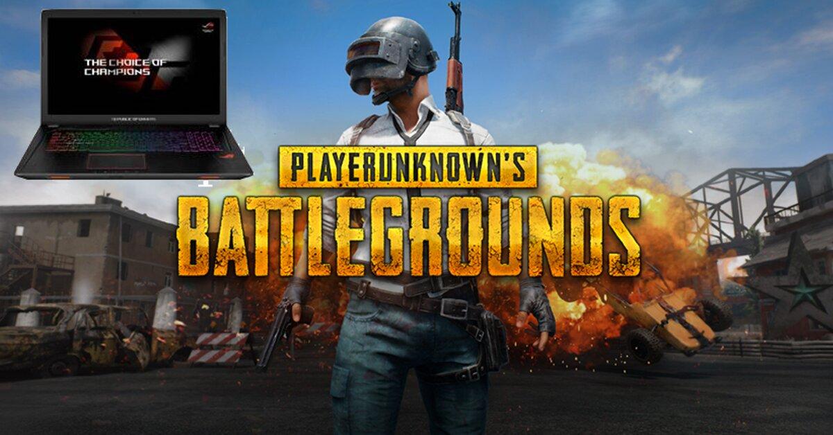 Tư vấn laptop gaming chơi PUBG cực mượt, giá tầm 20 triệu