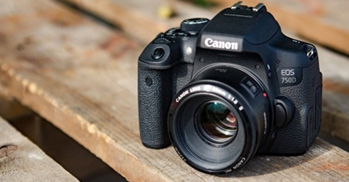 Tư vấn mua máy ảnh Canon 750D cũ cho người mới tập chơi nhiếp ảnh