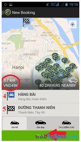 Khi đã nhập tên điểm đến, một giao diện hiện ra báo hiệu lại cho bạn biết về điểm đi và điểm đến, cùng với khoảng cách đường đi, số taxi gần bạn