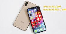 Vì sao Apple chỉ bán điện thoại iPhone Xs và iPhone Xs Max 2 SIM ở thị trường Trung Quốc