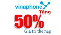 Vinaphone khuyến mãi 50% giá trị thẻ nạp trong ngày 26/2/2016