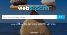 Websosanh có còn giữ vị thế của người dẫn đầu?