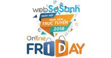 Websosanh giúp người tiêu dùng tỉnh táo hơn khi mua sắm tại Online Friday 2018