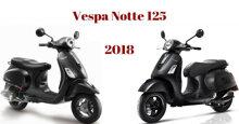 Xe máy tay ga Vespa Notte giá bao nhiêu tiền? Có được bán tại Việt Nam không?