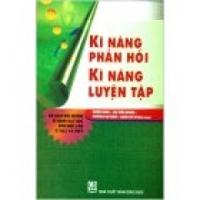 Kĩ năng phản hồi & Kĩ năng luyện tập - Đỗ Huy Lân (dịch)