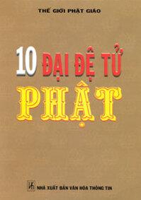 10 Đại đệ tử Phật - Nguyễn Thế Vinh