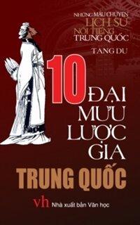 10 Đại mưu lược gia Trung Quốc - Tang Du
