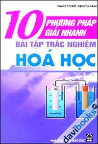 10 Phương pháp giải nhanh bài tập trắc nghiệm hóa học