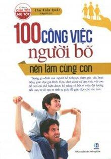 100 Công việc người bố nên làm cùng con