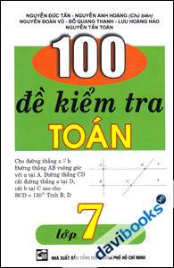 100 Đề kiểm tra toán - Lớp 7