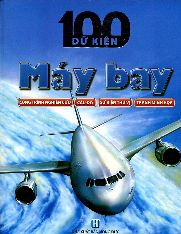 100 Dữ Kiện - Máy Bay