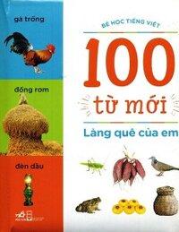 100 Từ Mới - Làng Quê Của Em