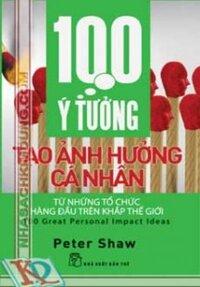 100 ý tưởng tạo Ảnh hưởng cá nhân