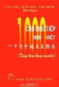1000 Câu Giao Tiếp Hoa - Việt - Tác giả: Lan Anh