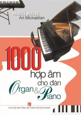 1000 Hợp Âm Cho Đàn Organ & Piano