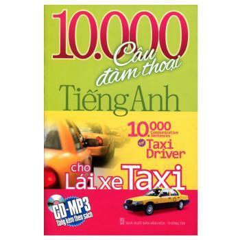 10.000 Câu đàm thoại tiếng Anh cho lái xe Taxi – Thanh Mai