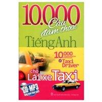 10.000 Câu đàm thoại tiếng Anh cho lái xe Taxi - Thanh Mai
