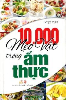 10000 Mẹo Vặt Trong Ẩm Thực