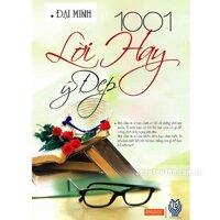 1001 lời hay ý đẹp - Đại Minh (tuyển soạn)
