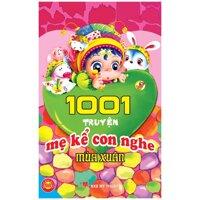 1001 truyện mẹ kể con nghe (Bộ 4 mùa) – Nhiều tác giả