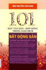 101 Mẫu Văn Bản - Hợp Đồng Trong Giao Dịch Bất Động Sản