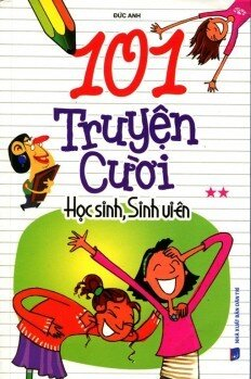 101 Truyện Cười Học Sinh, Sinh Viên Tập 2