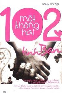 102 tình bạn - Tiên Lý (Tổng hợp)