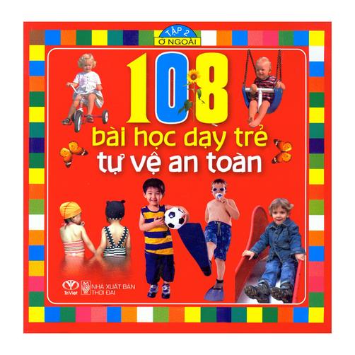 108 Bài Học Dạy Trẻ Tự Vệ An Toàn – Tập 2: Ở Ngoài