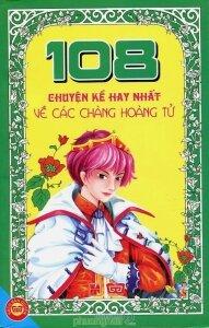 108 Chuyện kể hay nhất về các chàng hoàng tử - NXB Sichuan Nationalities