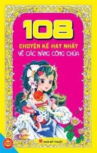 108 Chuyện kể hay nhất về các nàng công chúa - NXB Sichuan Nationalities