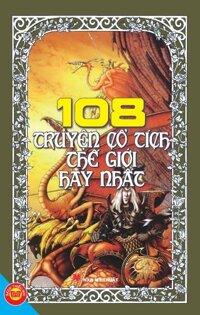 108 Truyện cổ tích thế giới hay nhất – Nhiều tác gải