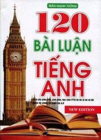 120 Bài Luận Tiếng Anh Tác giả Trần Mạnh Tường