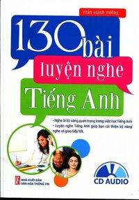 130 Bài Luyện Nghe Tiếng Anh