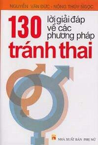 130 Lời giải đáp về các phương pháp tránh thai