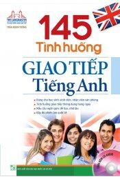 145 Tình Huống Giao Tiếp Tiếng Anh (Kèm CD)