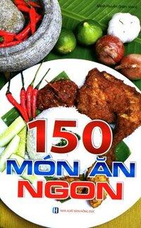 150 Món Ăn Ngon