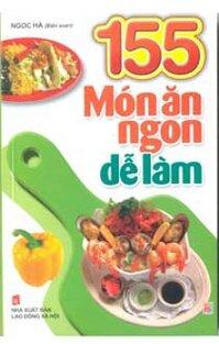 155 món ăn ngon dễ làm