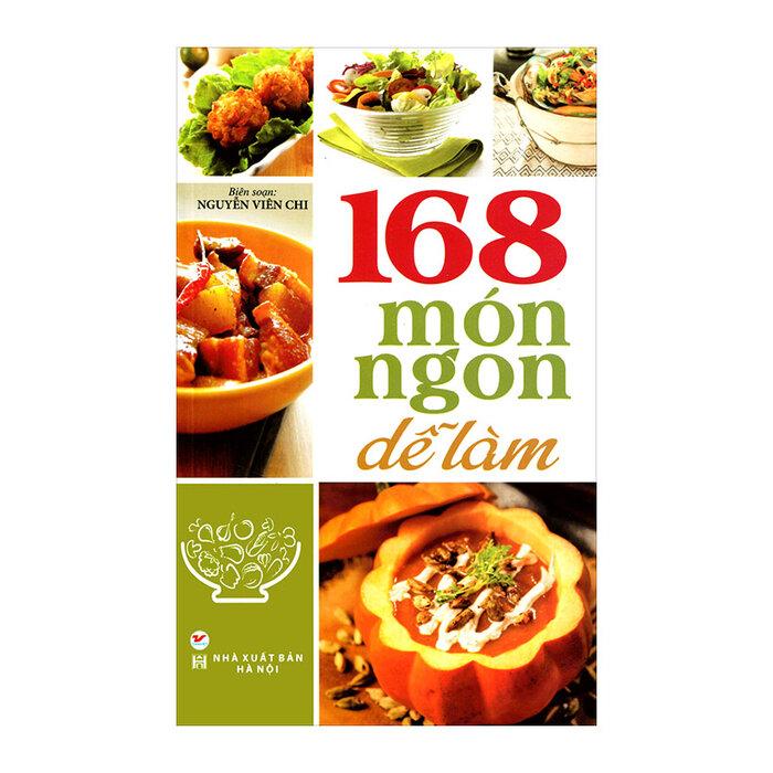 168 Món Ngon Dễ Làm - Nguyễn Viên Chi