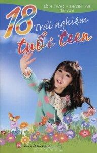 18 trải nghiệm tuổi teen - Bích Thảo - Thanh Lan (Biên soạn)