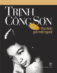 Thư tình gửi một người - Trịnh Công Sơn